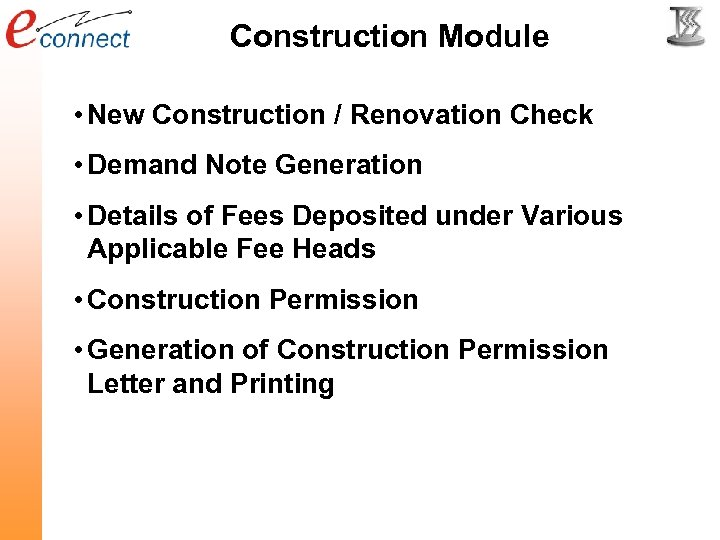 Construction Module • New Construction / Renovation Check • Demand Note Generation • Details