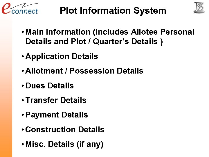 Plot Information System • Main Information (Includes Allotee Personal Details and Plot / Quarter's