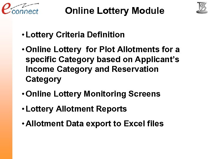 Online Lottery Module • Lottery Criteria Definition • Online Lottery for Plot Allotments for