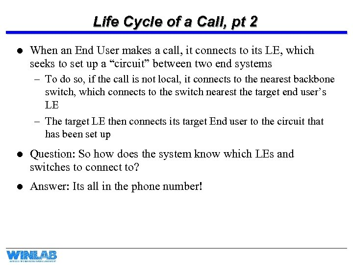 Life Cycle of a Call, pt 2 l When an End User makes a