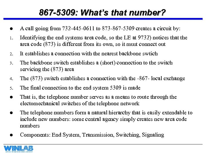 867 -5309: What's that number? l A call going from 732 -445 -0611 to