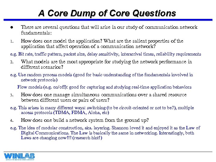 A Core Dump of Core Questions l 1. There are several questions that will
