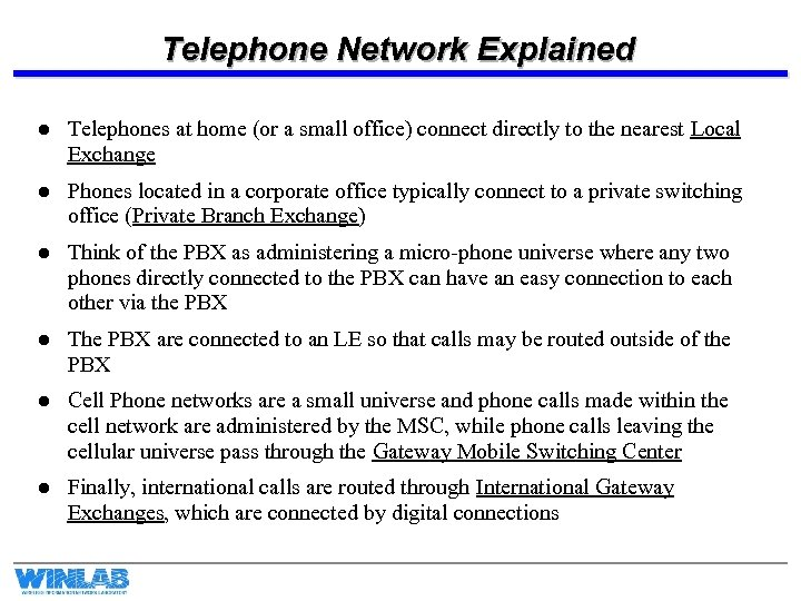 Telephone Network Explained l Telephones at home (or a small office) connect directly to