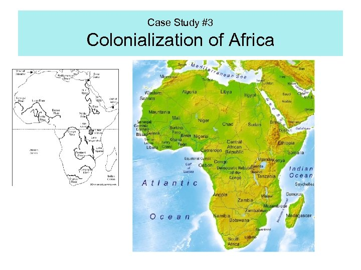 Case Study #3 Colonialization of Africa