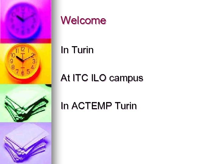 Welcome In Turin At ITC ILO campus In ACTEMP Turin