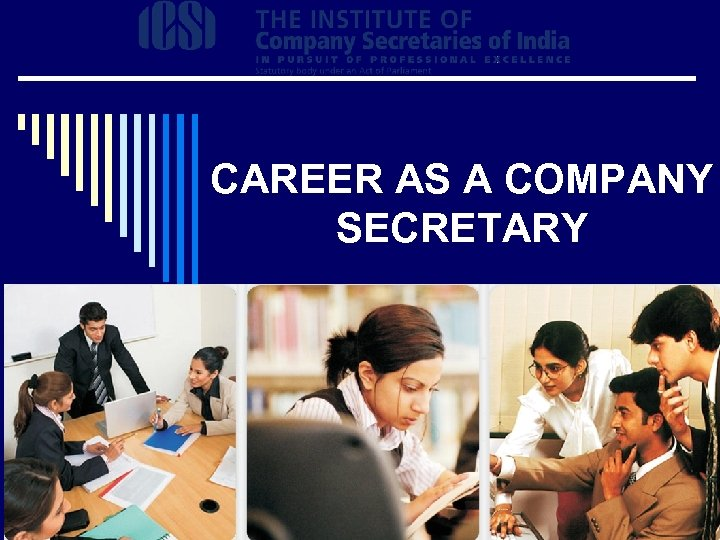 CAREER AS A COMPANY SECRETARY