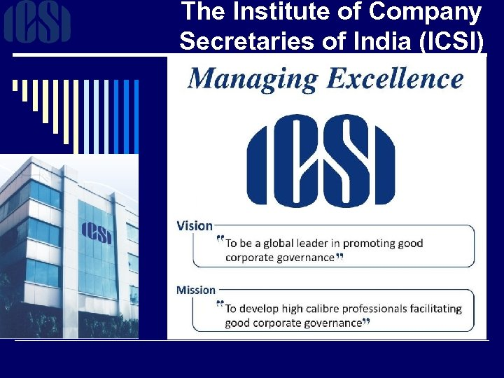 The Institute of Company Secretaries of India (ICSI)