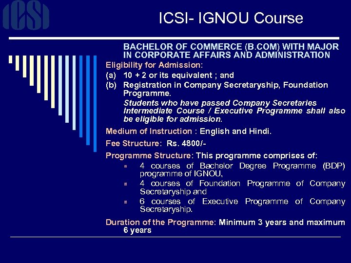 ICSI- IGNOU Course BACHELOR OF COMMERCE (B. COM) WITH MAJOR IN CORPORATE AFFAIRS AND