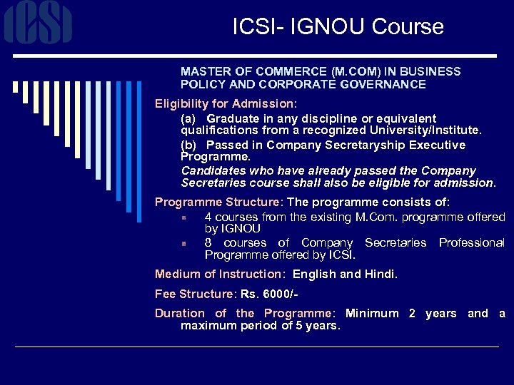ICSI- IGNOU Course MASTER OF COMMERCE (M. COM) IN BUSINESS POLICY AND CORPORATE GOVERNANCE