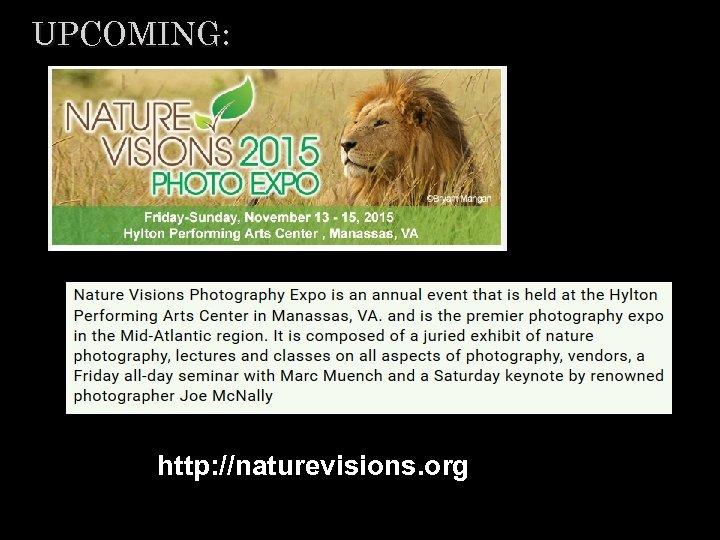 UPCOMING: http: //naturevisions. org