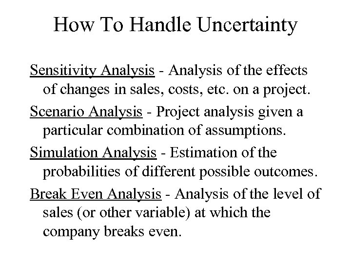 How To Handle Uncertainty Sensitivity Analysis - Analysis of the effects of changes in