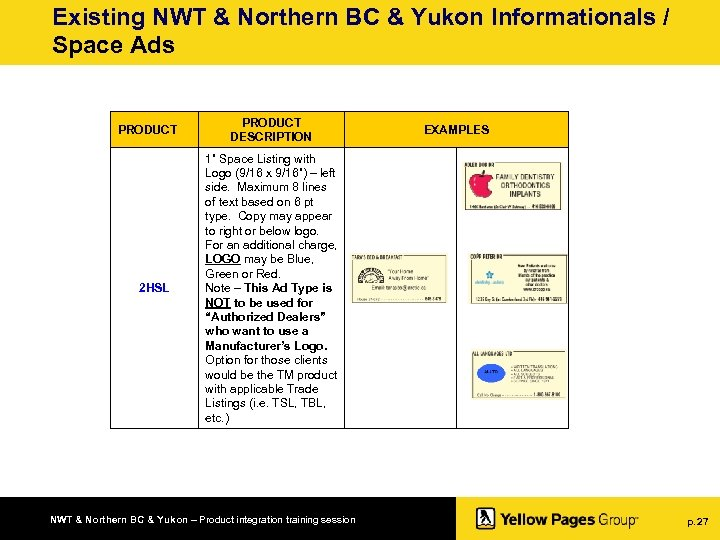 Existing NWT & Northern BC & Yukon Informationals / Space Ads PRODUCT 2 HSL