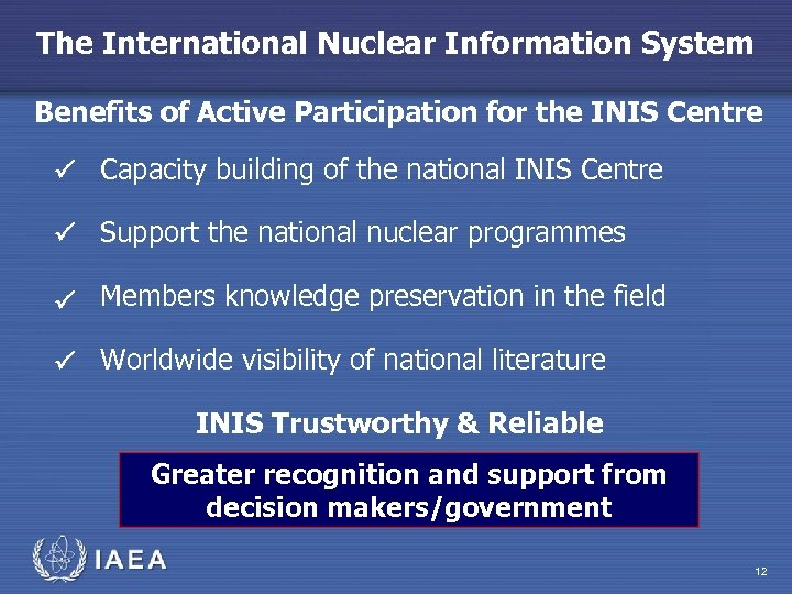 The International Nuclear Information System Benefits of Active Participation for the INIS Centre P