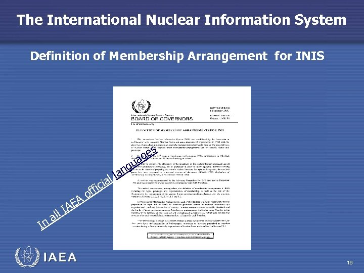 The International Nuclear Information System Definition of Membership Arrangement for INIS s ge a