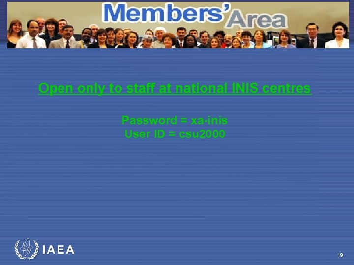The International Nuclear Information System Open only to staff at national INIS centres Password