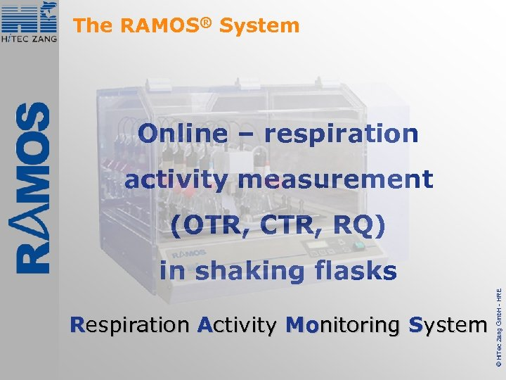 The RAMOS® System Online – respiration activity measurement (OTR, CTR, RQ) Respiration Activity Monitoring