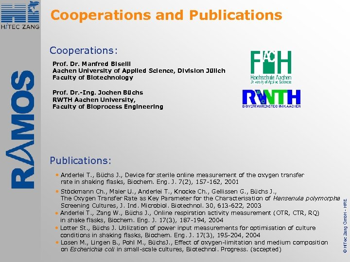 Cooperations and Publications Cooperations: Prof. Dr. Manfred Biselli Aachen University of Applied Science, Division