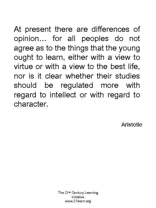 At present there are differences of opinion… for all peoples do not agree as