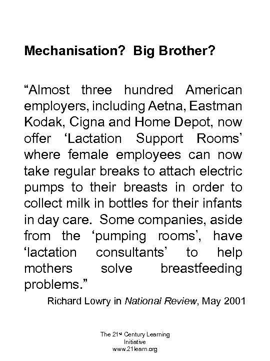 """Mechanisation? Big Brother? """"Almost three hundred American employers, including Aetna, Eastman Kodak, Cigna and"""