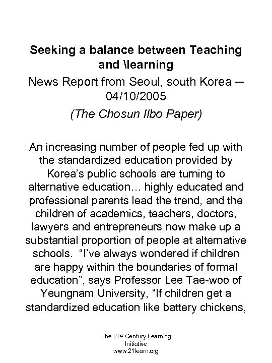 Seeking a balance between Teaching and learning News Report from Seoul, south Korea ─