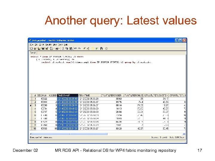 Another query: Latest values December 02 MR RDB API - Relational DB for WP