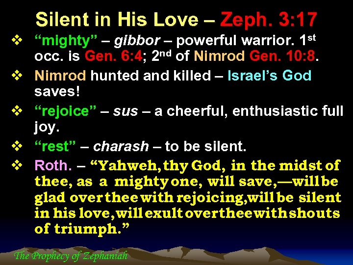 """Silent in His Love – Zeph. 3: 17 v """"mighty"""" – gibbor – powerful"""