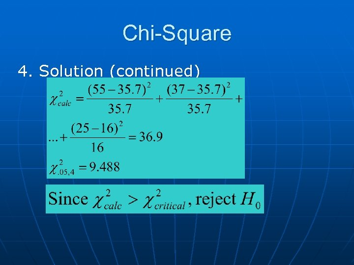 Chi-Square 4. Solution (continued)