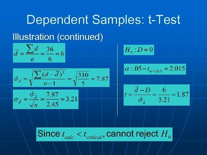 Dependent Samples: t-Test Illustration (continued)