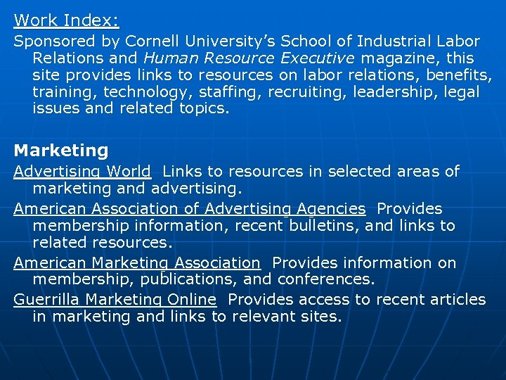 Work Index: Sponsored by Cornell University's School of Industrial Labor Relations and Human Resource