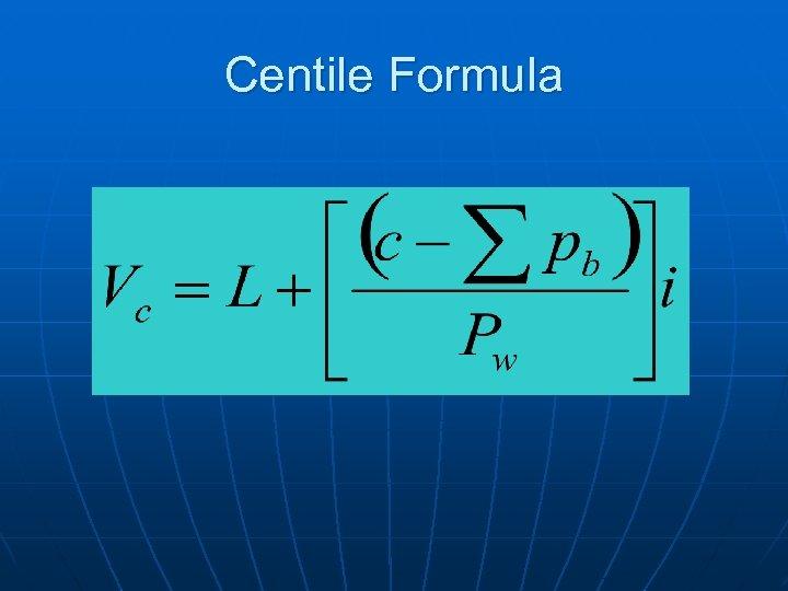Centile Formula