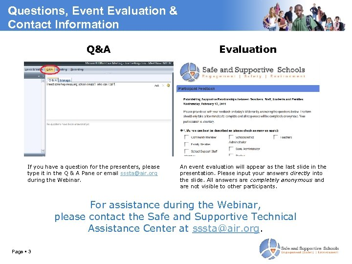 Questions, Event Evaluation & Contact Information Q&A If you have a question for the