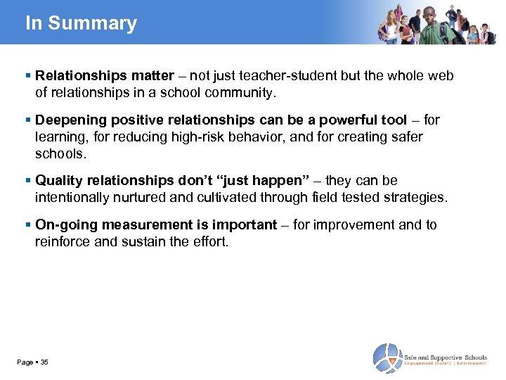 In Summary Relationships matter – not just teacher-student but the whole web of relationships