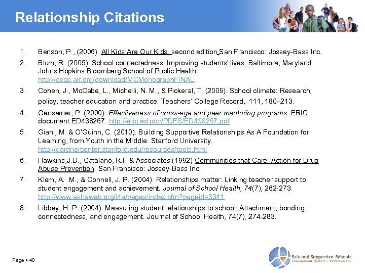 Relationship Citations 1. Benson, P. , (2006). All Kids Are Our Kids. second edition
