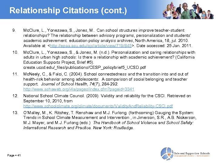 Relationship Citations (cont. ) 9. Mc. Clure, L. , Yonezawa, S. , Jones, M.