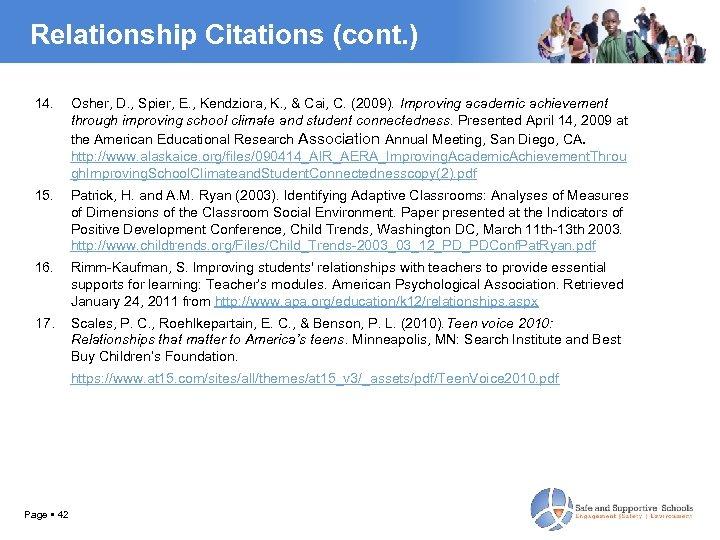 Relationship Citations (cont. ) 14. Osher, D. , Spier, E. , Kendziora, K. ,