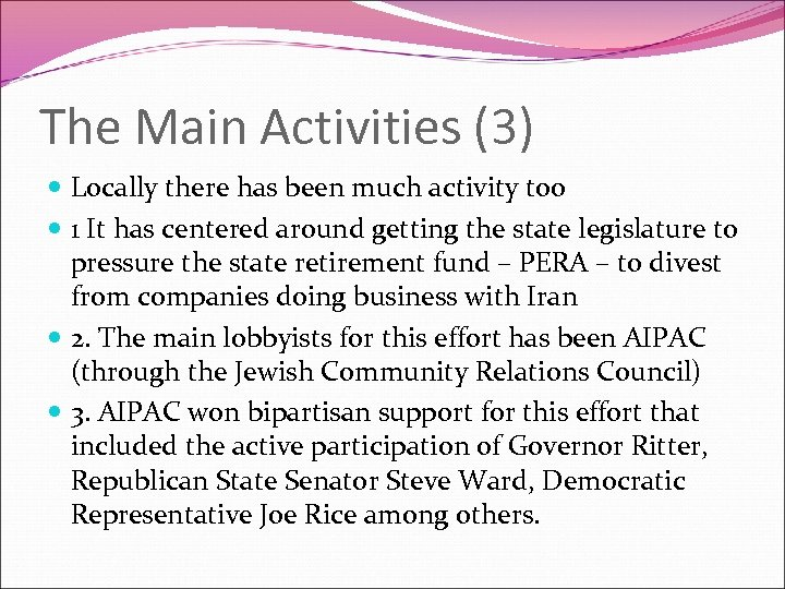 The Main Activities (3) Locally there has been much activity too 1 It has