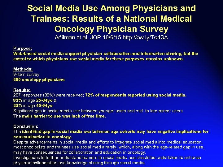 Social Media Use Among Physicians and Trainees: Results of a National Medical Oncology Physician