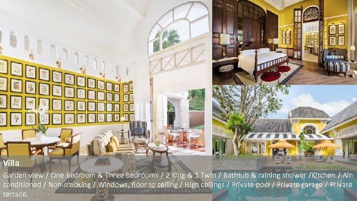 Villa Garden view / One Bedroom & Three Bedrooms / 2 King & 1