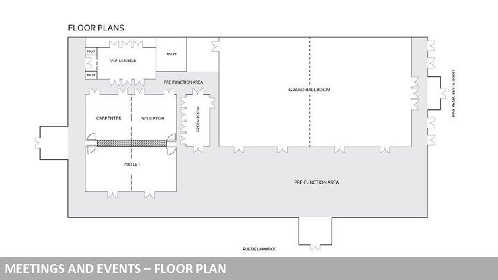 MEETINGS AND EVENTS – FLOOR PLAN