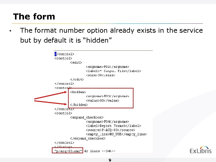 The form • The format number option already exists in the service but by