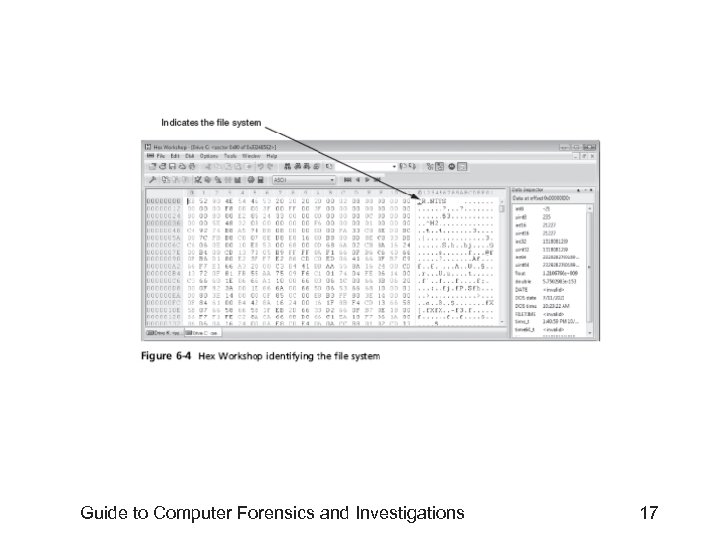 Guide to Computer Forensics and Investigations 17