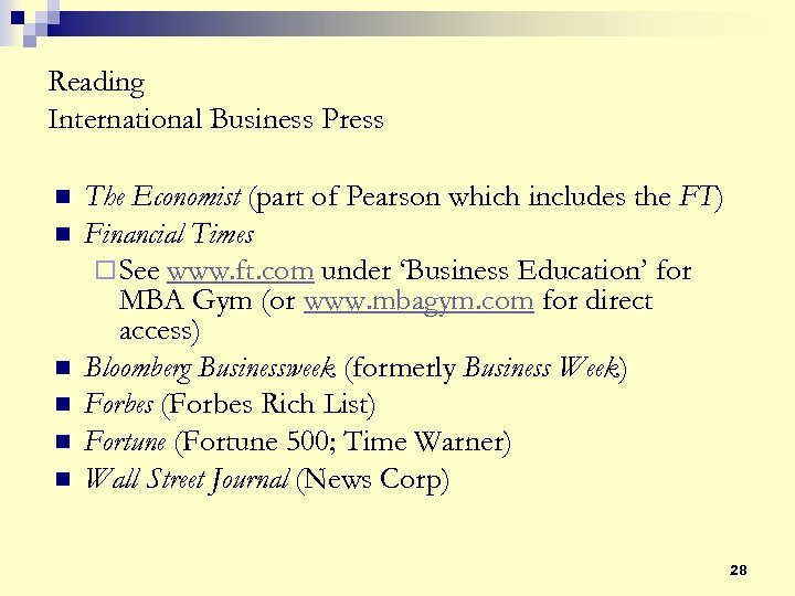 Reading International Business Press n n n The Economist (part of Pearson which includes