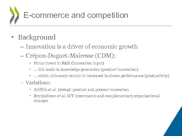 E-commerce and competition • Background – Innovation is a driver of economic growth –