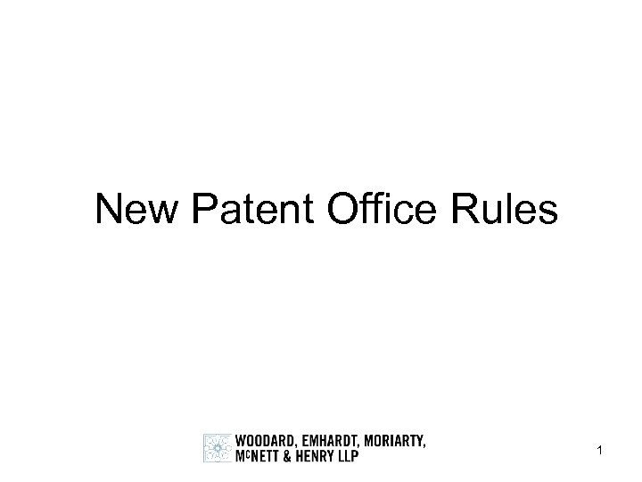 New Patent Office Rules 1