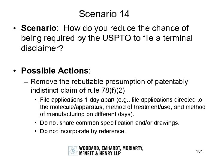 Scenario 14 • Scenario: How do you reduce the chance of being required by