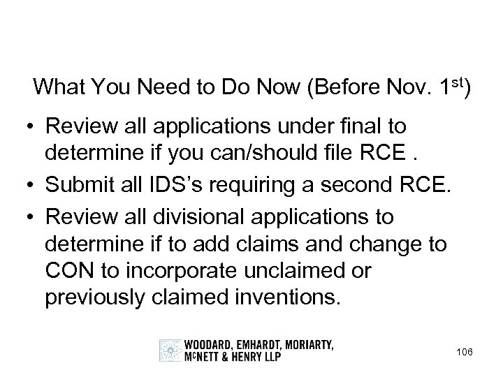 What You Need to Do Now (Before Nov. 1 st) • Review all applications