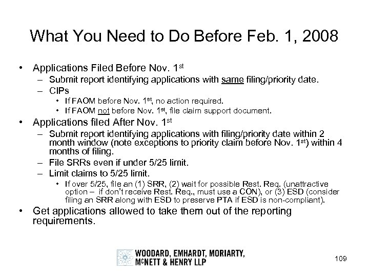 What You Need to Do Before Feb. 1, 2008 • Applications Filed Before Nov.