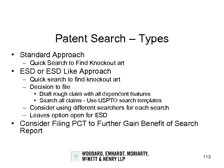 Patent Search – Types • Standard Approach – Quick Search to Find Knockout art