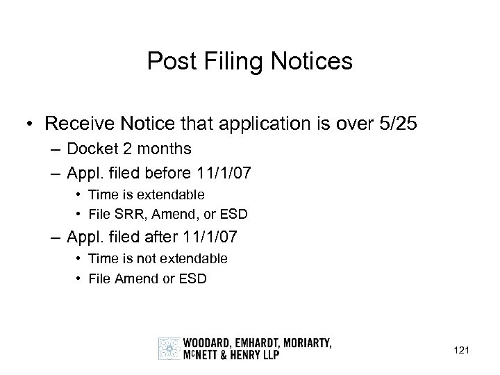 Post Filing Notices • Receive Notice that application is over 5/25 – Docket 2
