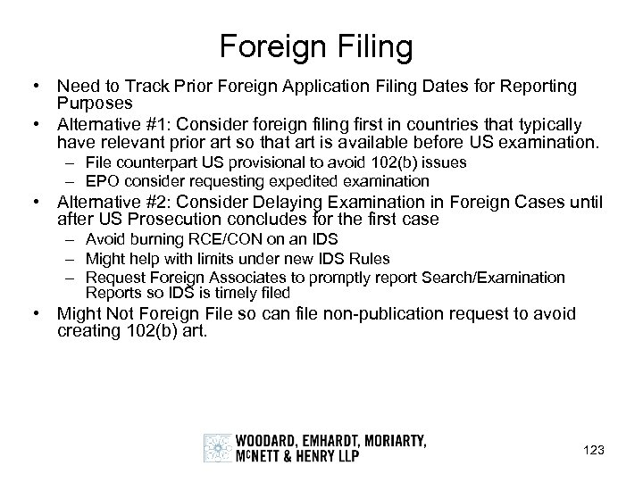 Foreign Filing • Need to Track Prior Foreign Application Filing Dates for Reporting Purposes